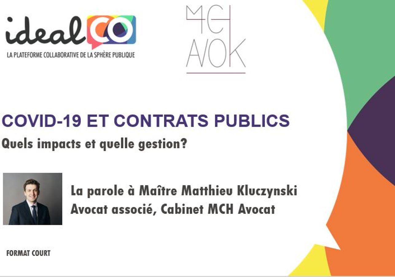 COVID-19 et contrats publics | Acte I - Quels impacts et quelle gestion ?