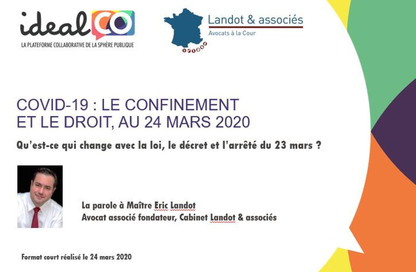 Covid-19 : le confinement et le droit, au 24 mars 2020