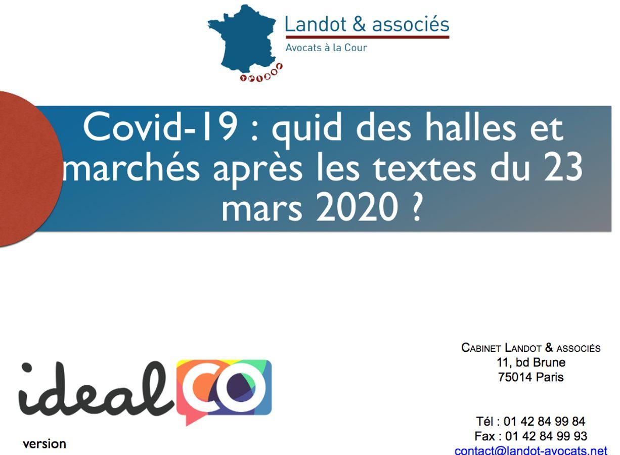 [FORMAT COURT] Covid-19 : quid des halles et marchés après les textes du 23 mars 2020 ?