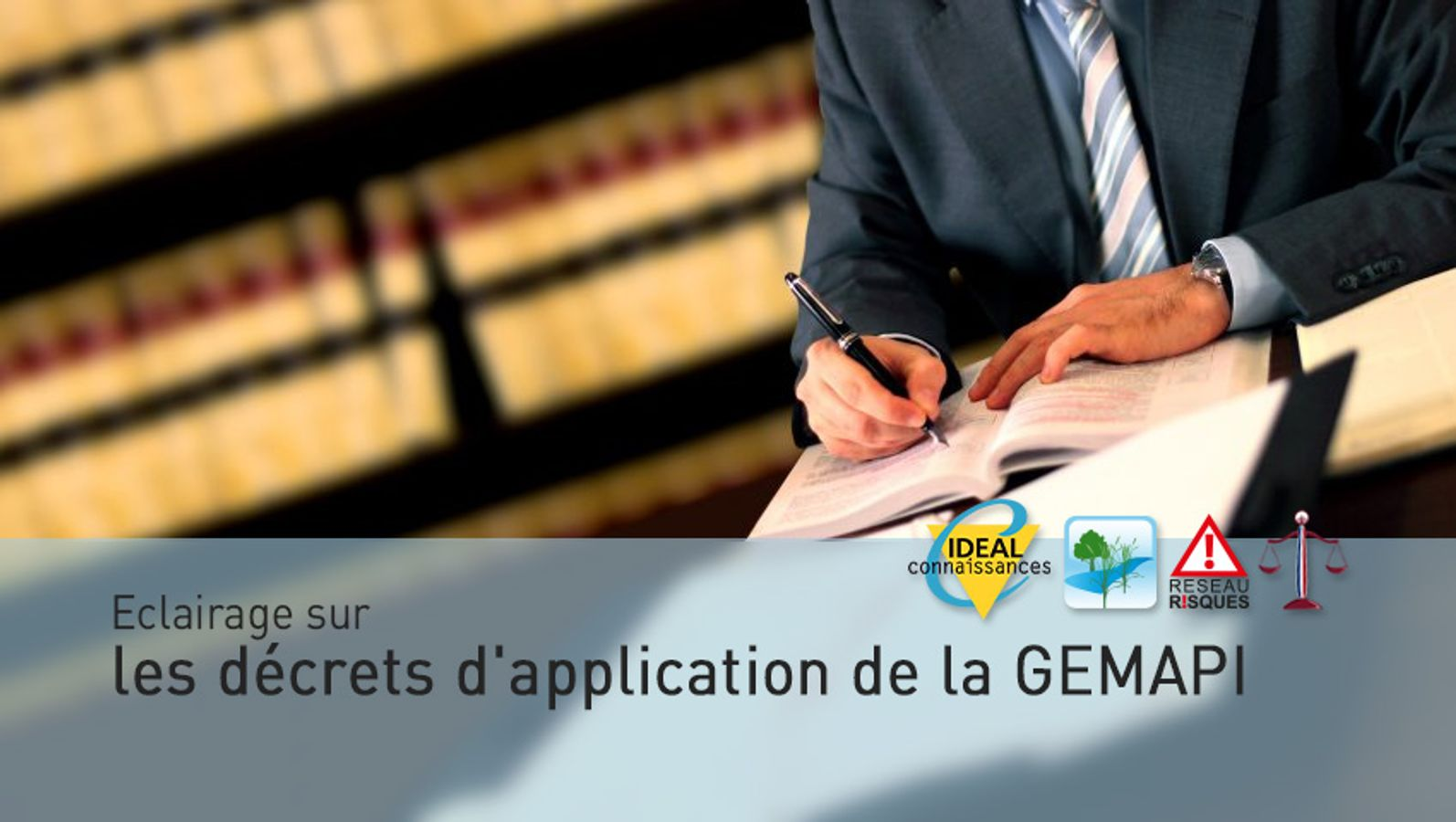 Eclairage sur les décrets d'application de la GEMAPI