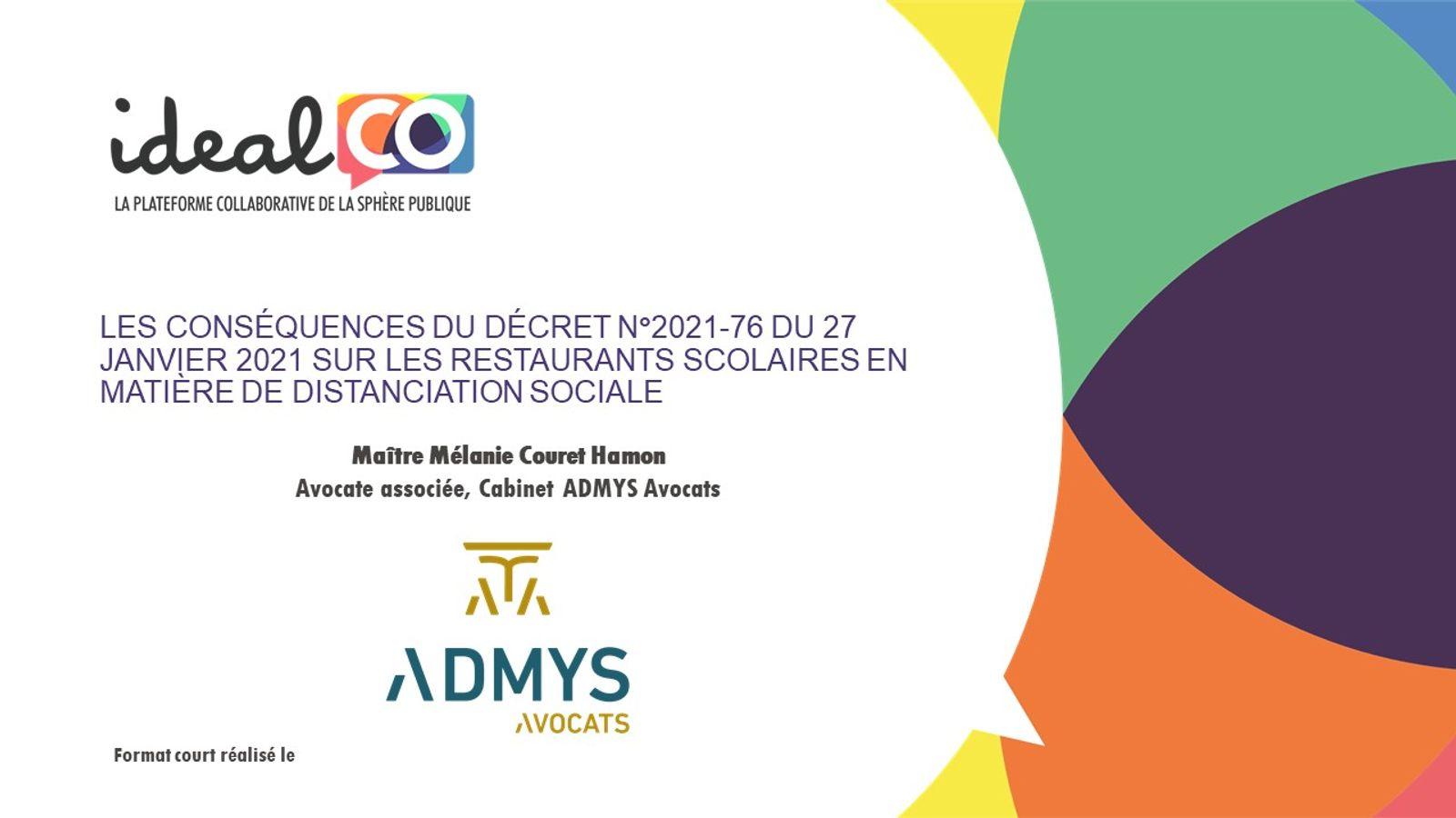 [FORMAT COURT] COVID-19: Les conséquences du décret N°2021-76 du 27 janvier 2021 sur les restaurants scolaires en matière de distanciation sociale