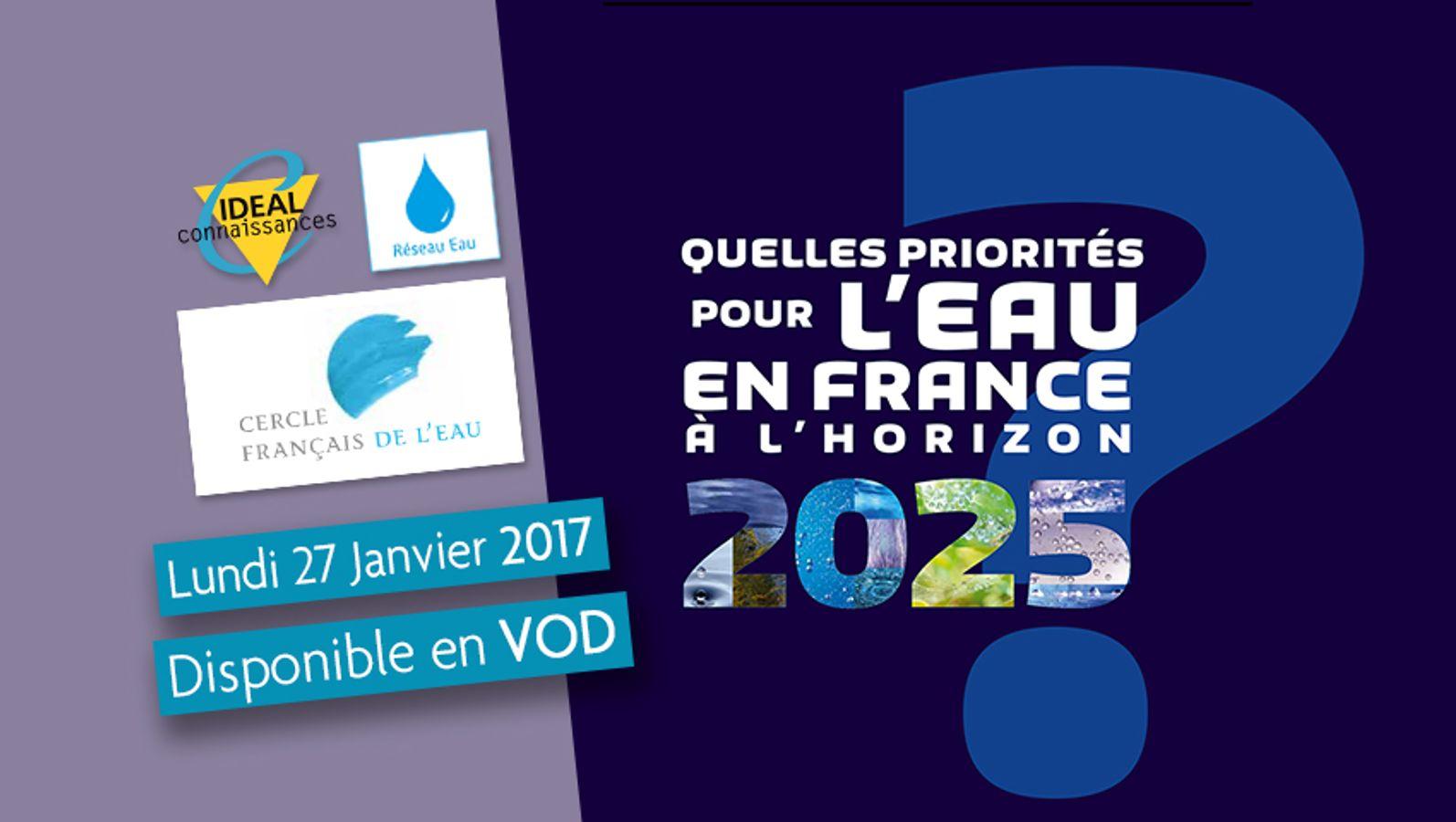 Quelles priorités pour l'eau en France à l'horizon 2025 ?