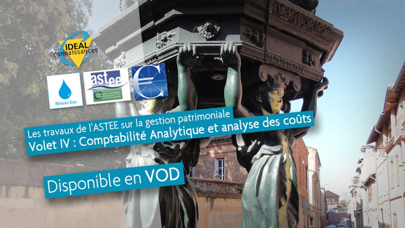 Les travaux de l'ASTEE sur la gestion patrimoniale. Volet IV : Comptabilité Analytique et analyse des coûts.