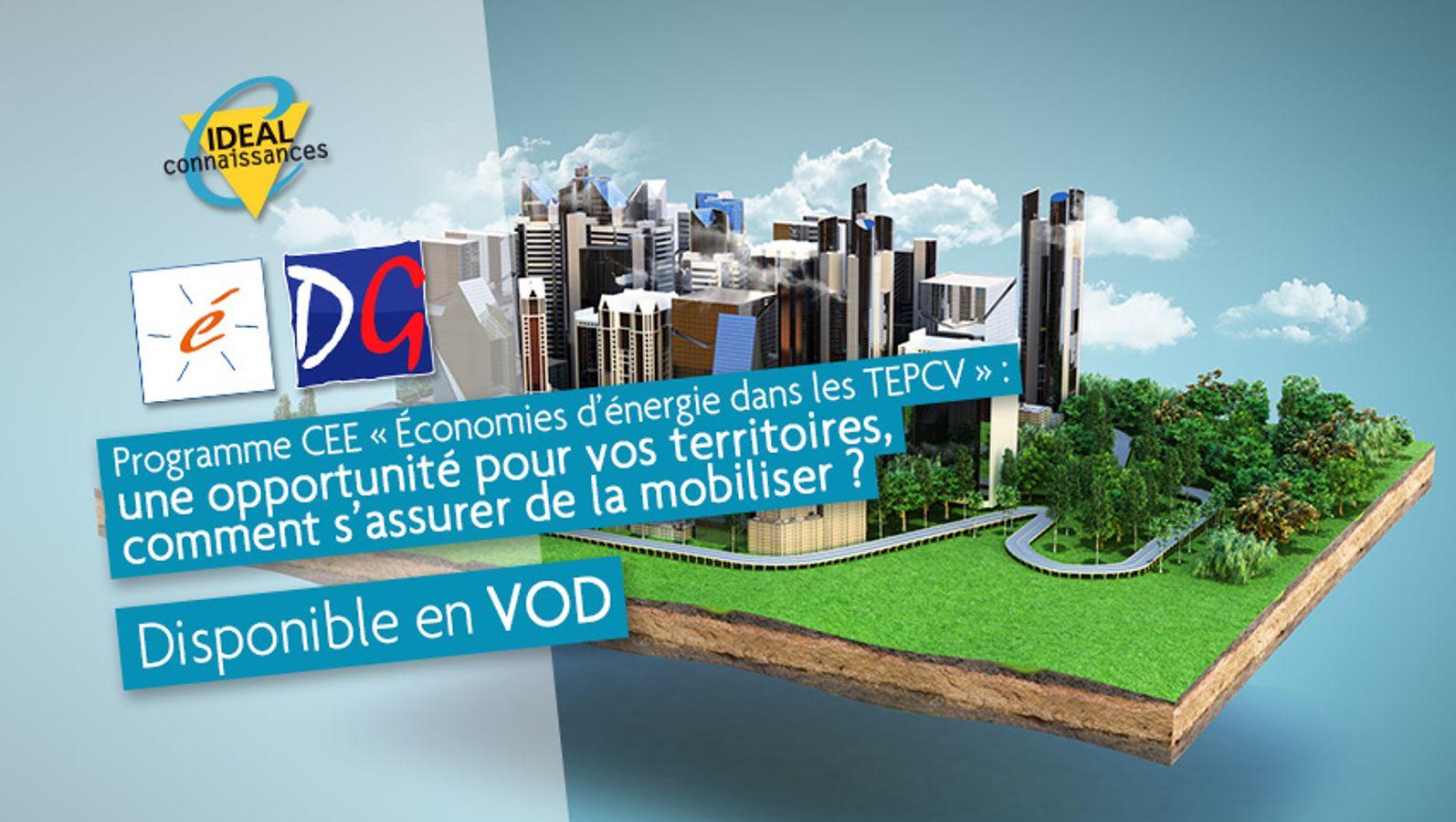 Programme CEE « Économies d'énergie dans les TEPCV » : une opportunité pour vos territoires, comment s'assurer de la mobiliser ?