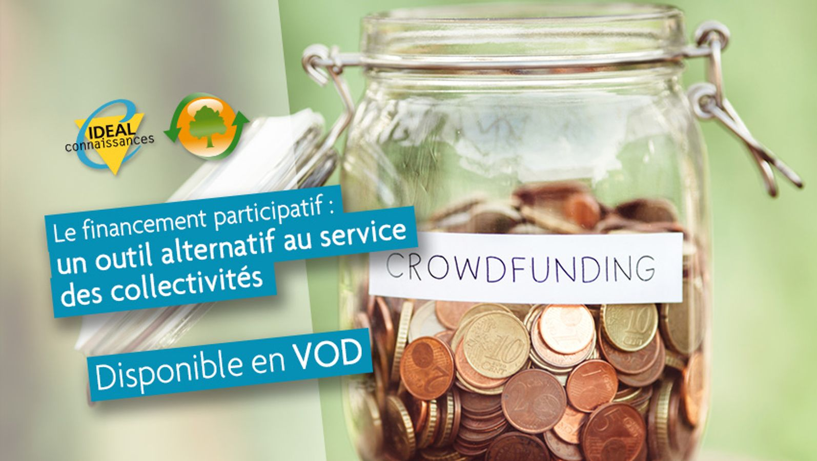 Le financement participatif : un outil alternatif au service des collectivités