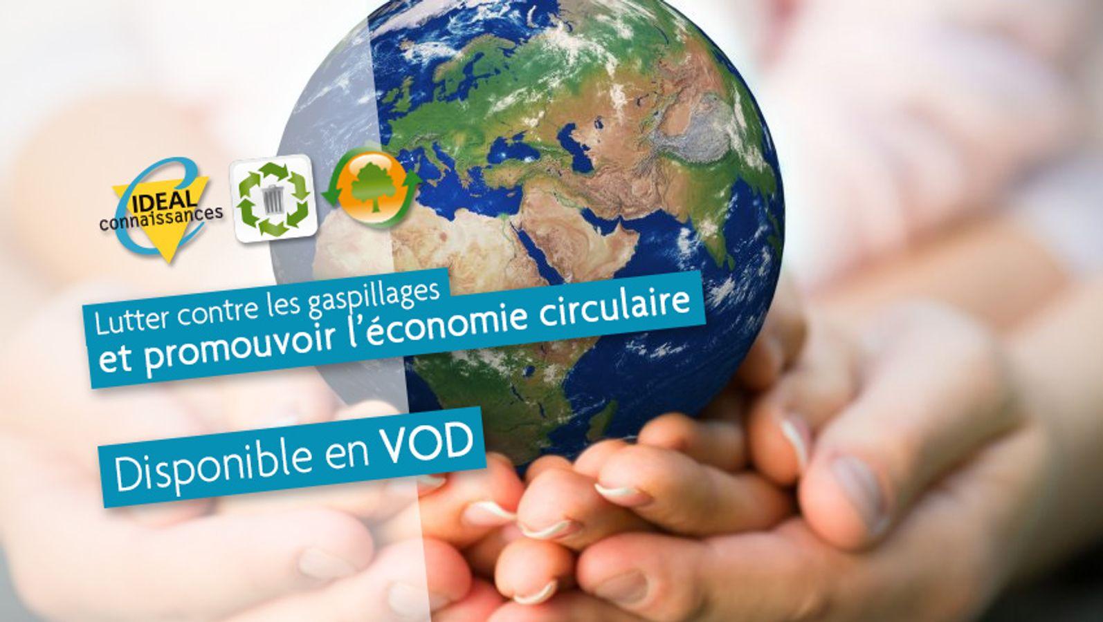 Lutter contre les gaspillages et promouvoir l'économie circulaire