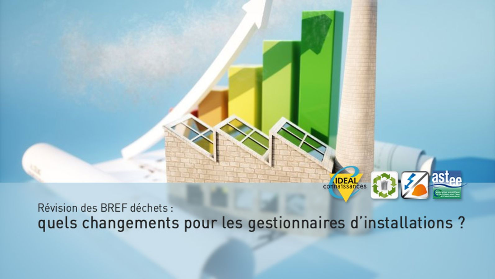 Révision des BREF déchets : quels changements pour les gestionnaires d'installations ?