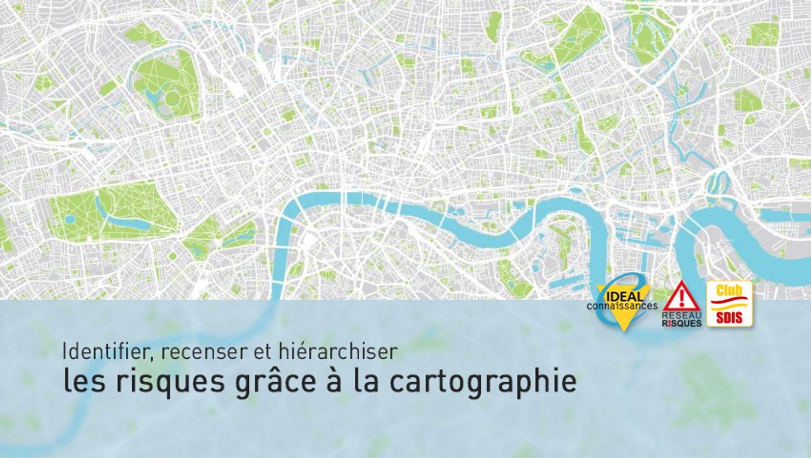 Identifier, recenser et hiérarchiser les risques grâce à la cartographie