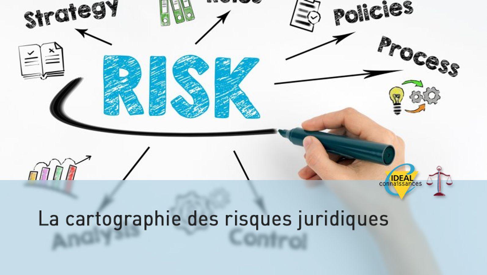 La cartographie des risques juridiques