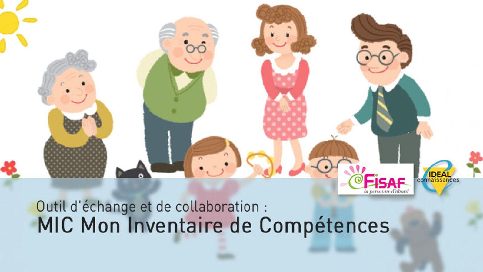 Outil d'échange et de collaboration :  MIC (Mon Inventaire de Compétences) par Régine GANOT & Maurice BECCARI