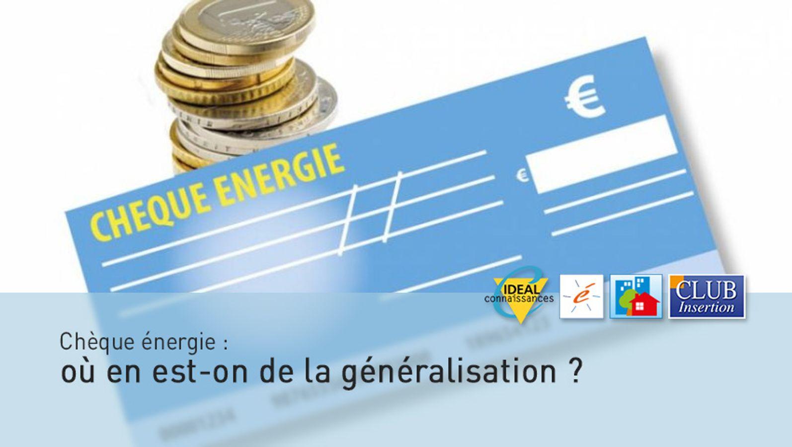 Chèque énergie : où en est-on de la généralisation ?