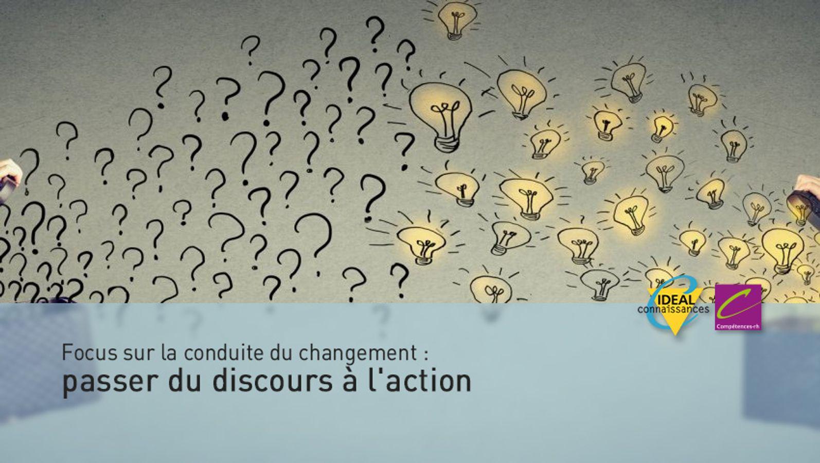 focus sur la conduite du changement passer du discours l 39 action idealco. Black Bedroom Furniture Sets. Home Design Ideas