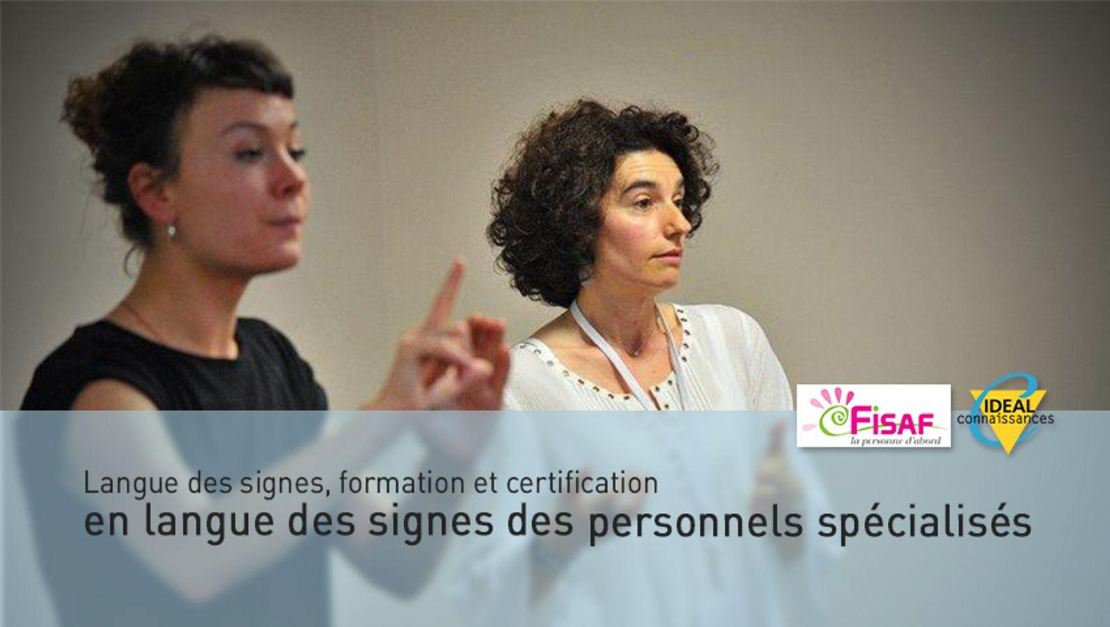Langue des signes,  formation et certification en langue des signes des personnels spécialisés