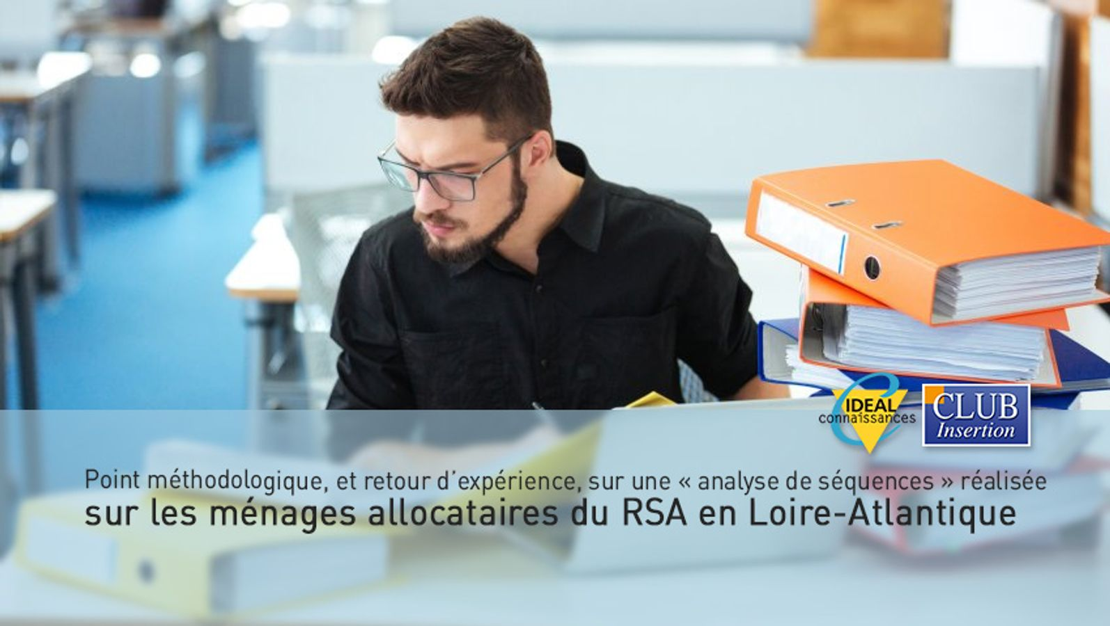 Point méthodologique, et retour d'expérience, sur une « analyse de séquences » réalisée sur les ménages allocataires du RSA en Loire-Atlantique.