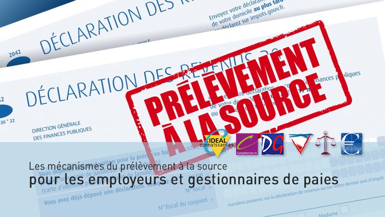 Les mécanismes du prélèvement à la source pour les employeurs et gestionnaires de paies - animée par le Ministère de l'économie et des finances