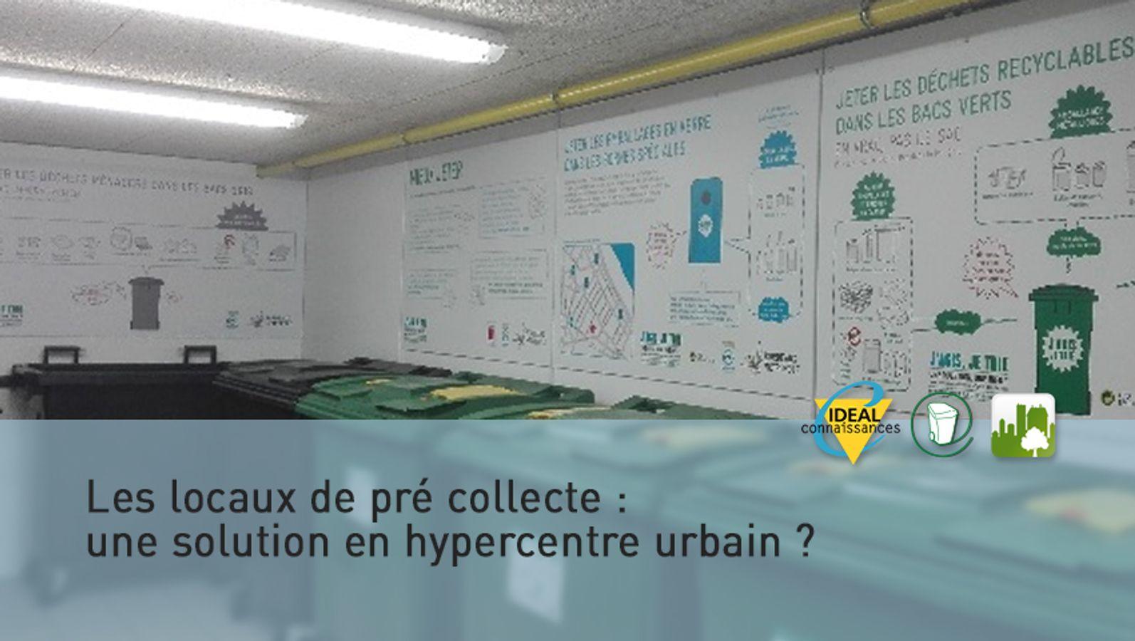 Les locaux de pré collecte : une solution en hypercentre urbain ?