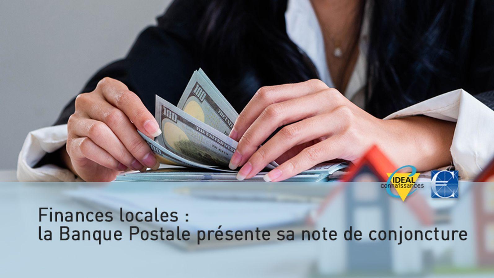 Finances locales : la Banque Postale présente sa note de conjoncture