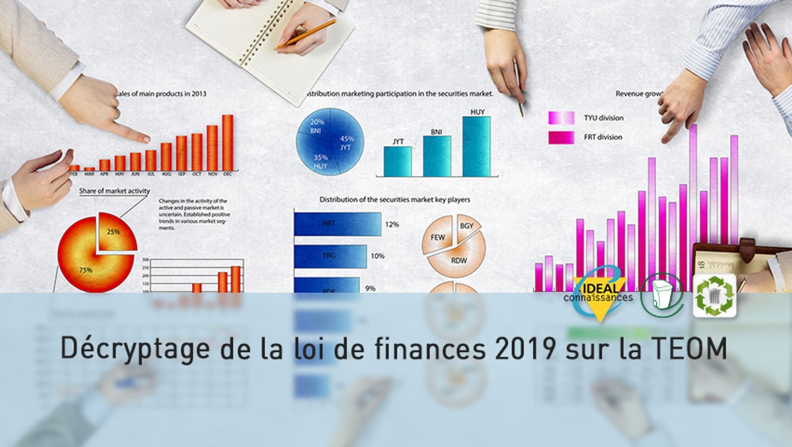Décryptage de la loi de finances 2019 sur la TEOM