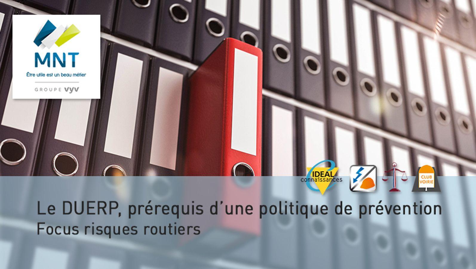 Le DUERP, prérequis d'une politique de prévention – Focus risques routiers