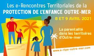 Les jeunes sortants de l'ASE : comment s'organisent les territoires ultra-marins ? - 3ème RTPE Outre-mer